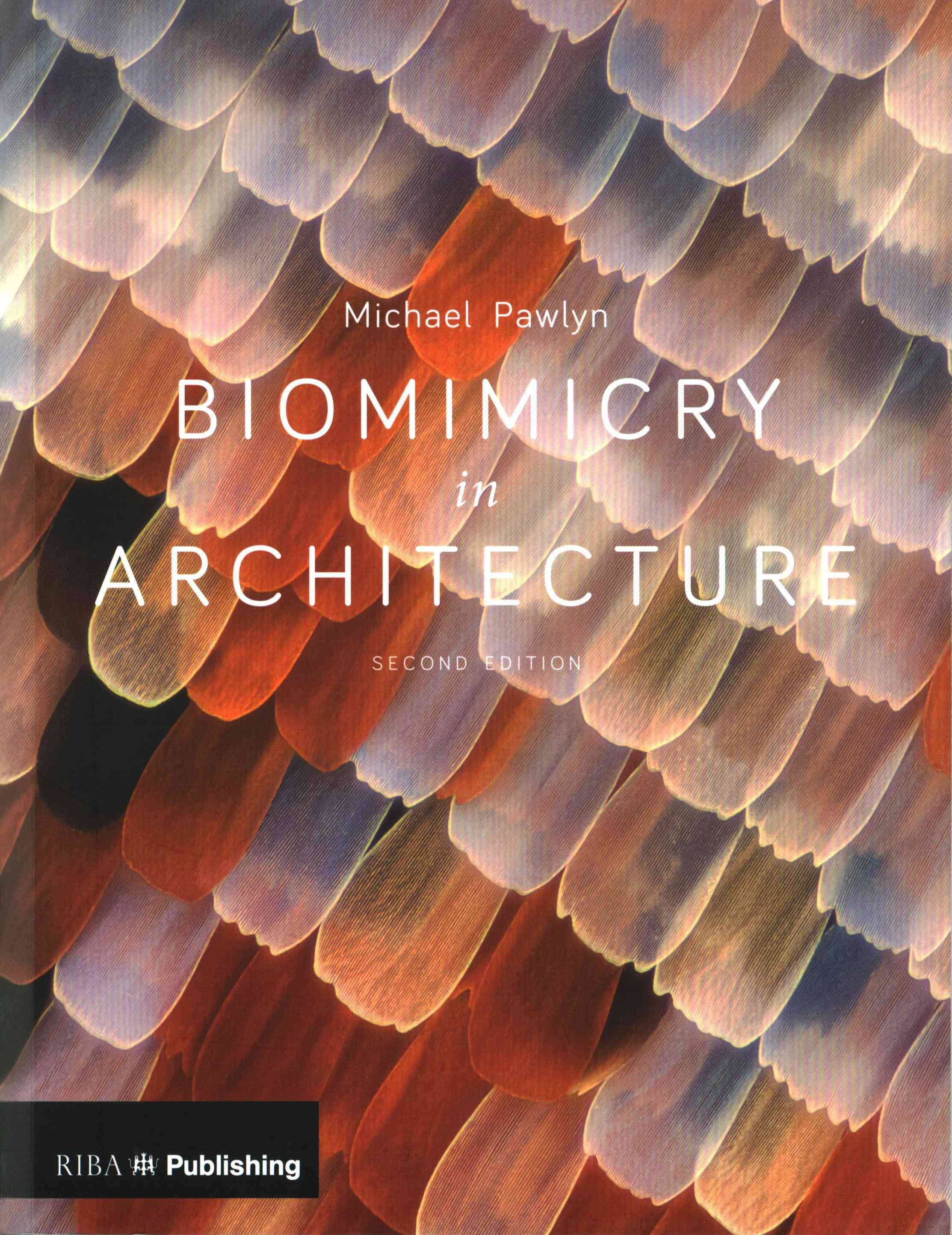 Biomimicry in Architecture 2nd Edition